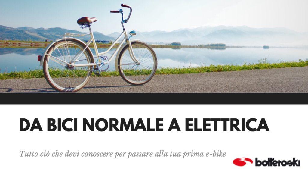 da bici normale a elettrica