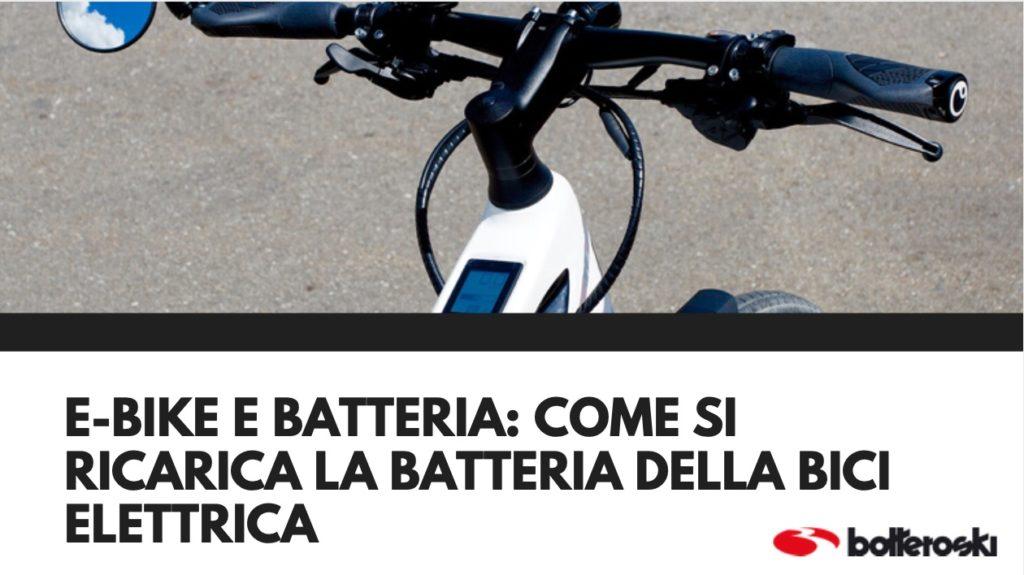 come si ricarica la batteria della bici elettrica