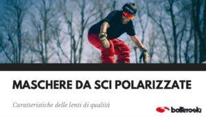 maschere da sci polarizzate