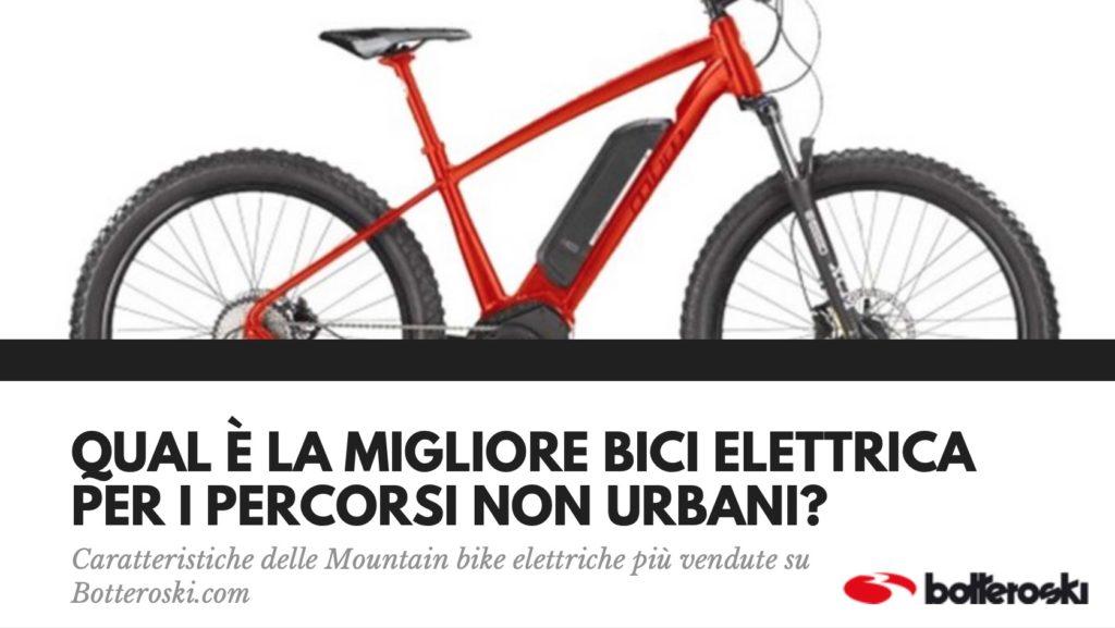 qual è la migliore bici elettrica per percorsi non urbani