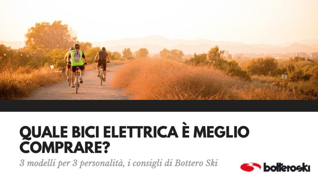 quale bici elettrica è meglio comprare