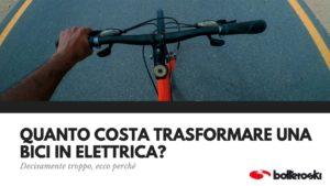 quanto costa trasformare una bici in elettrica