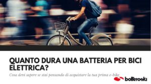 quanto dura una batteria per bici elettrica