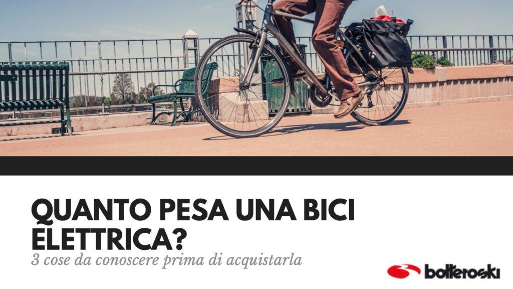 quanto pesa una bici elettrica