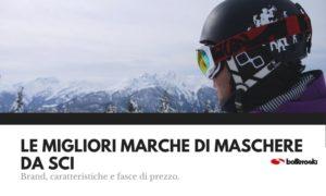 Le migliori marche di maschere da sci