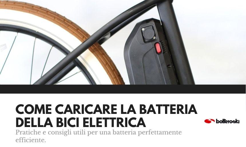 come caricare la batteria della bici elettrica