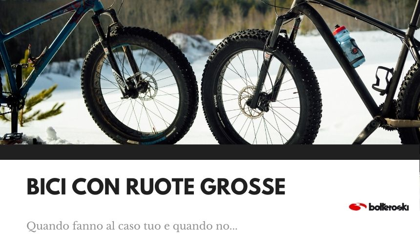 bici ruote grosse fat bike
