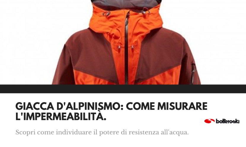 Giacca d'alpinismo: scopri come misurare l'impermeabilità