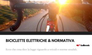 Biciclette elettriche e normativa vigente