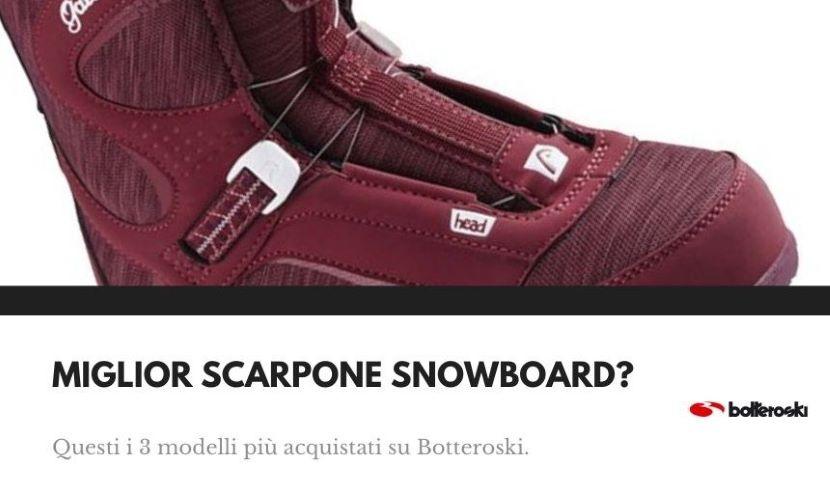 Miglior scarpone da snowboard su Botteroski.com.