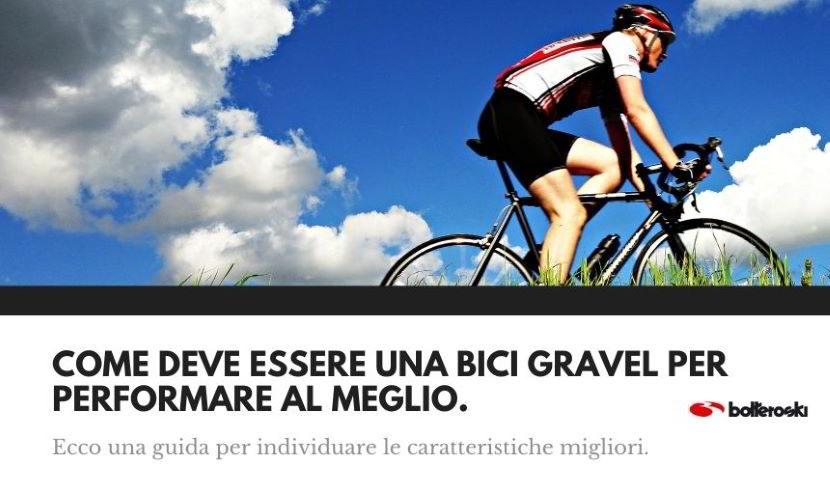 Come deve essere una bici gravel per offrire il massimo delle performance.