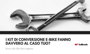 Kit di conversione per e-bike: fanno per te?