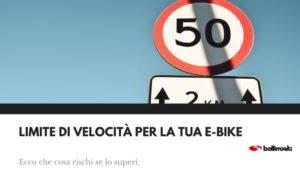 Limite di velocità per le e-bike: ecco i rischi di superarlo.