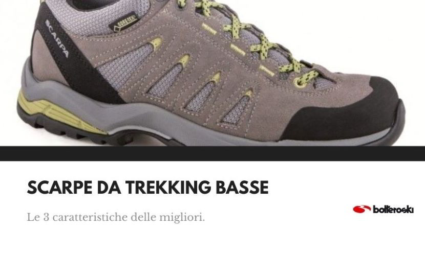 3 caratteristiche migliori scarpe da trekking basse