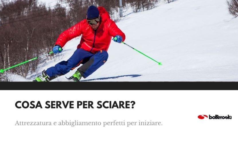 Scopri che cosa serve per sciare: guida semplice.