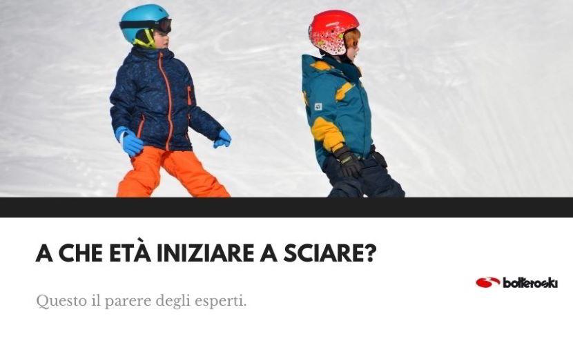 scopri a che età iniziare a sciare secondo il parere dei campioni