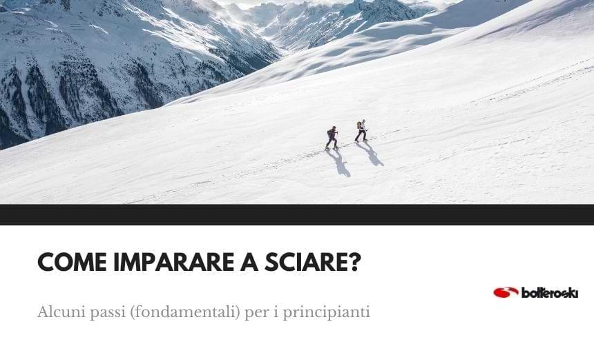 Scopri come imparare a sciare correttamente