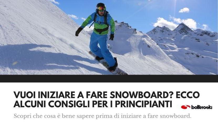 snowboard: consigli per principianti