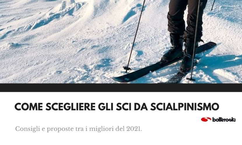 come scegliere gli sci da scialpinismo