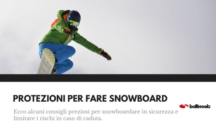 protezioni per fare snowboard e consigli