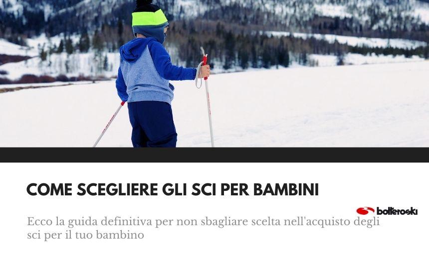 Ecco come scegliere gli sci per bambini