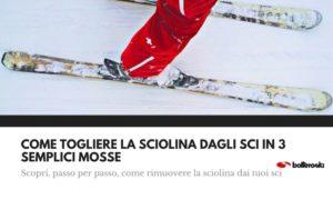 Ecco come togliere la sciolina dagli sci