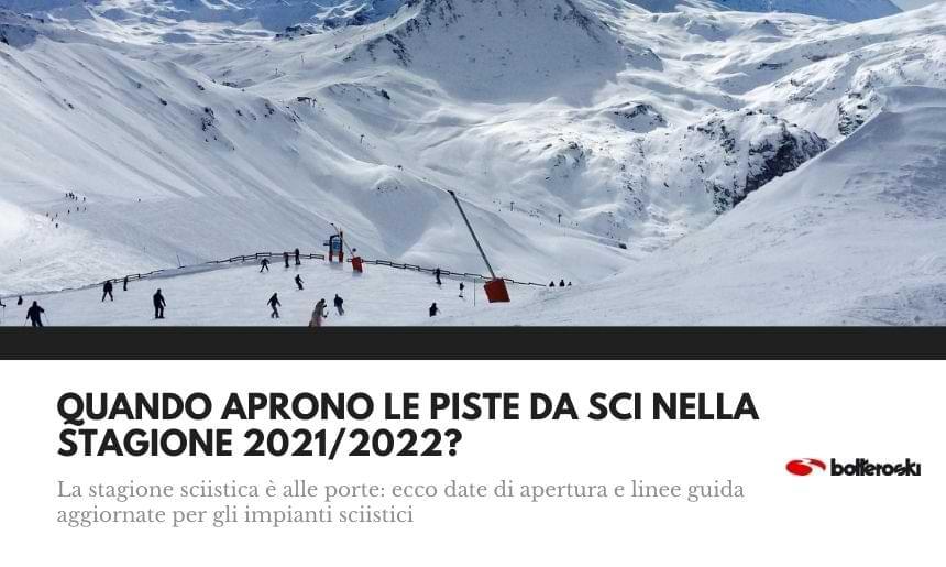Ecco quando aprono le piste da sci nel 2021/2022